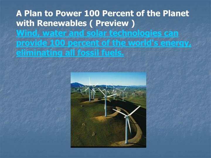 A Plan to Power 100 Percent of the Planet with