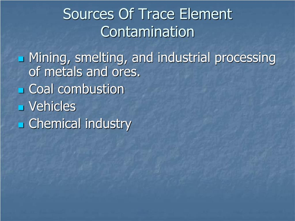Sources Of Trace Element Contamination
