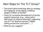 next steps for the tlt group