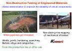 non destructive testing of engineered materials
