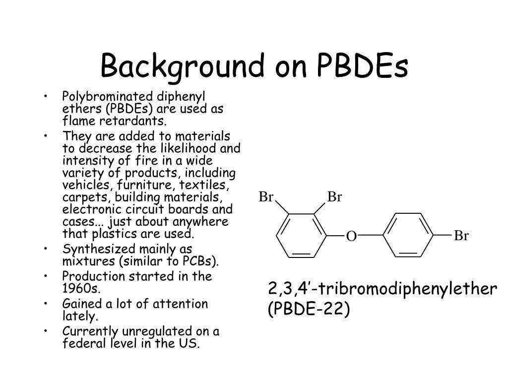 Background on PBDEs