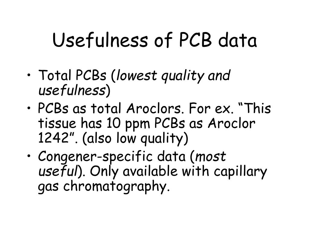Usefulness of PCB data