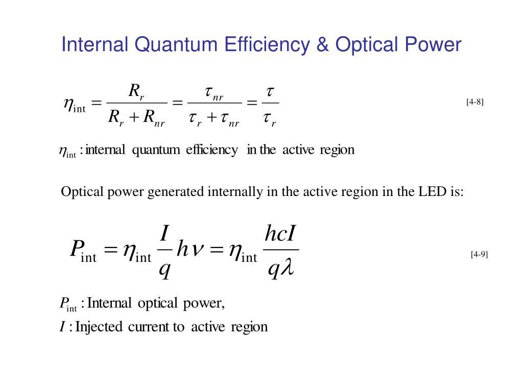 Internal Quantum Efficiency & Optical Power