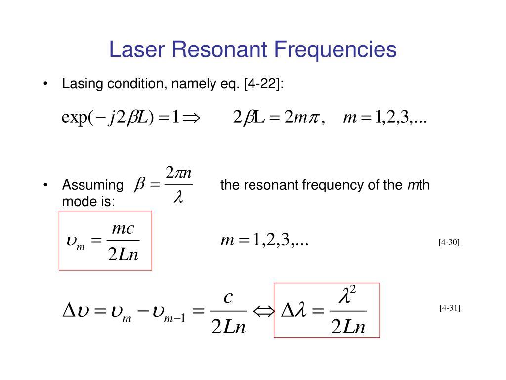 Laser Resonant Frequencies