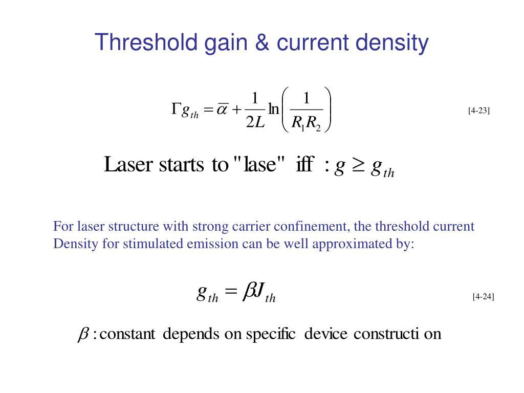 Threshold gain & current density