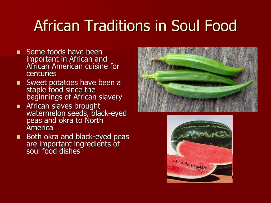 African Traditions in Soul Food