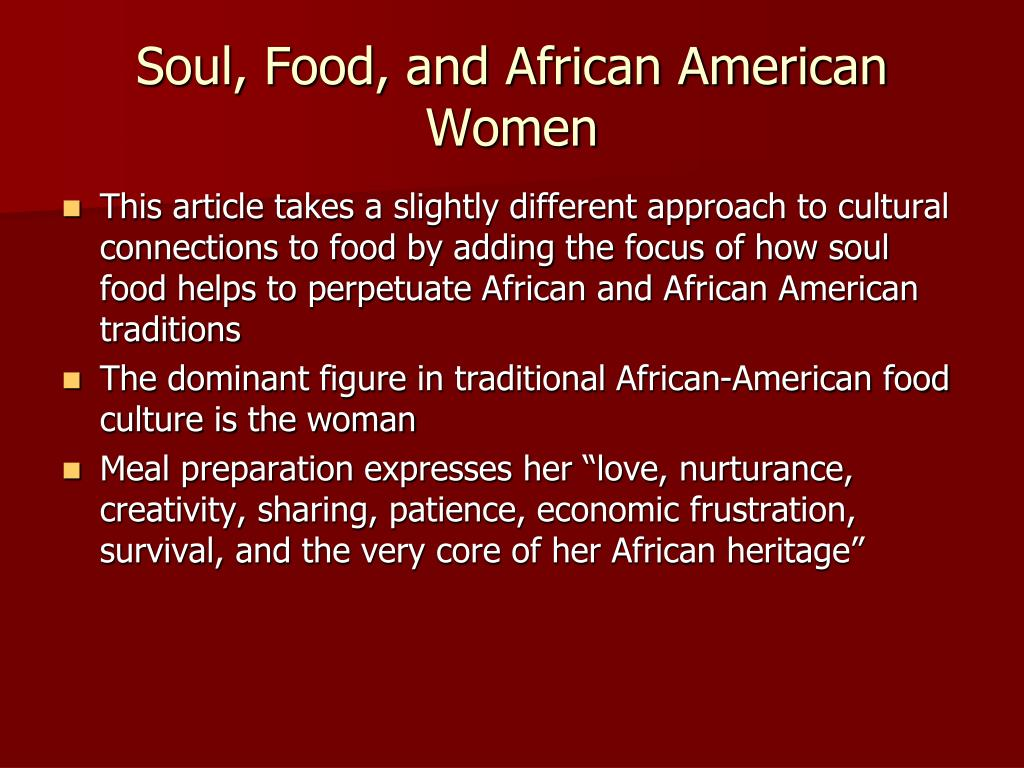 Soul, Food, and African American Women