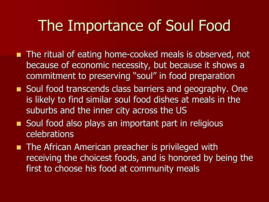 The Importance of Soul Food