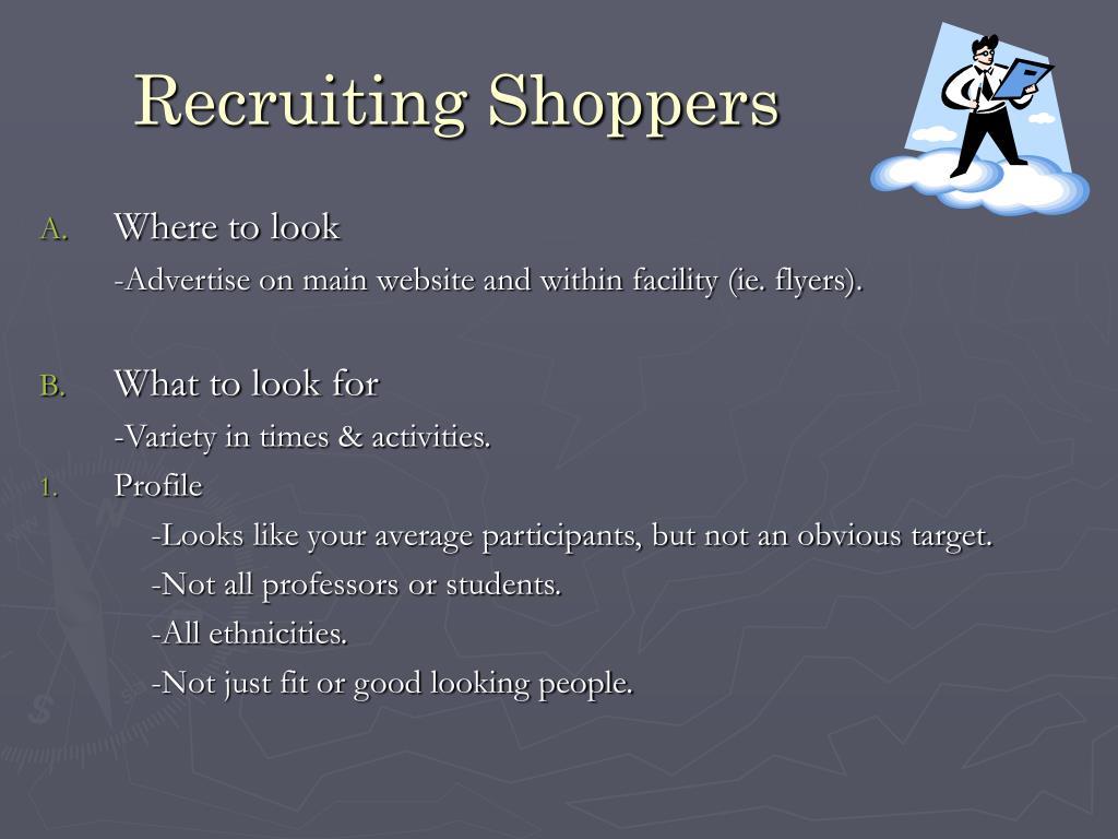 Recruiting Shoppers