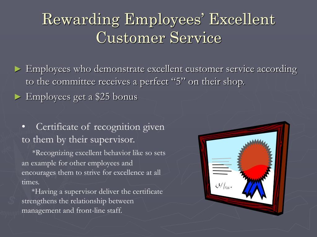 Rewarding Employees' Excellent Customer Service