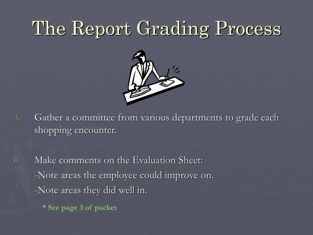 The Report Grading Process