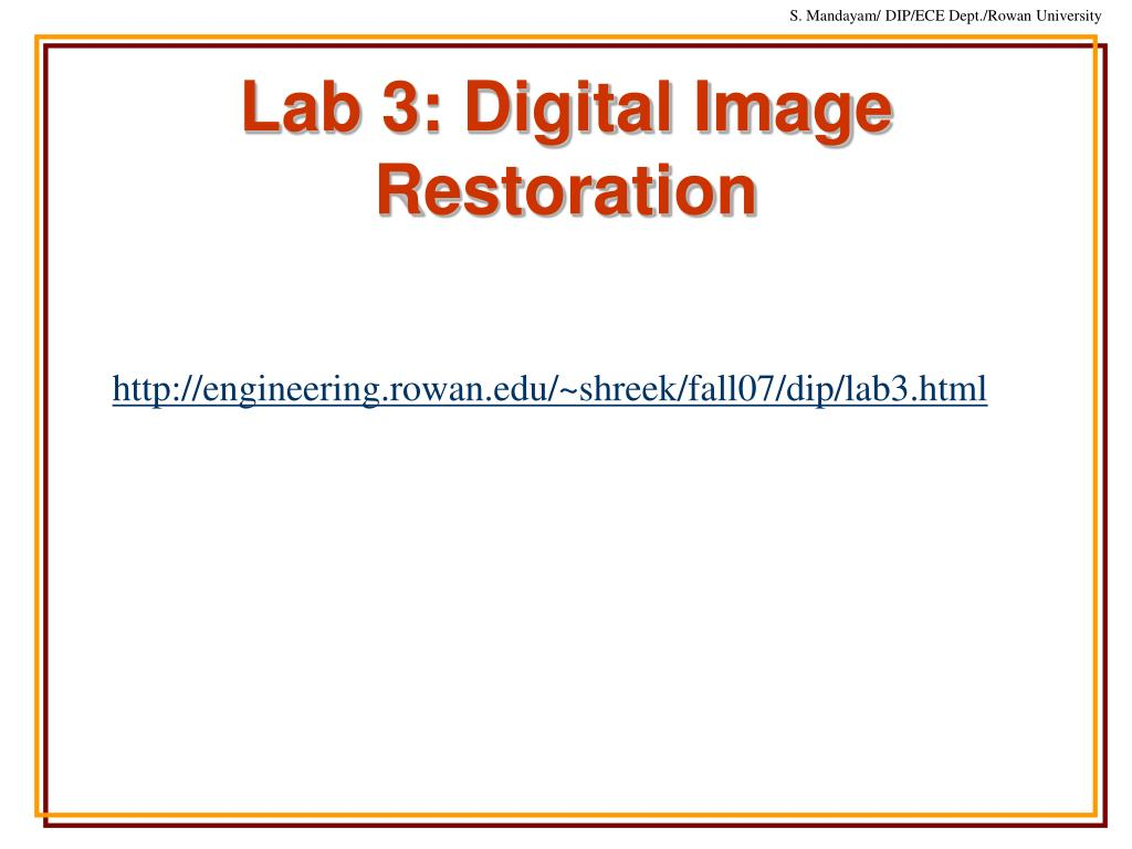 Lab 3: Digital Image Restoration