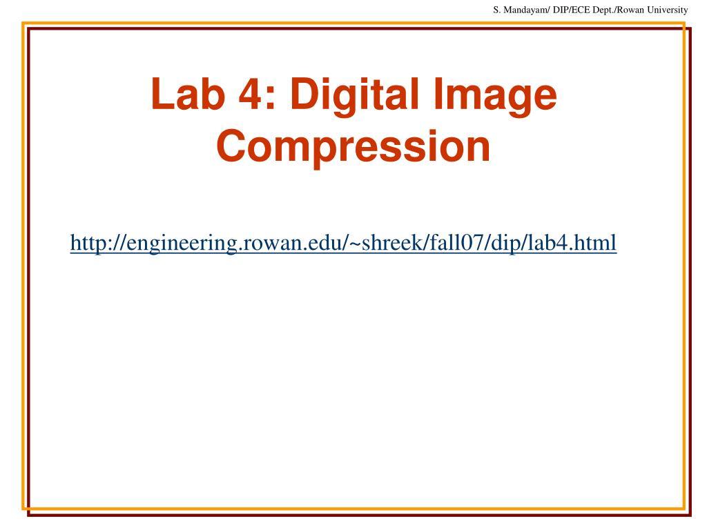 Lab 4: Digital Image Compression