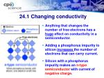 24 1 changing conductivity