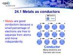 24 1 metals as conductors