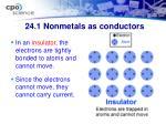 24 1 nonmetals as conductors