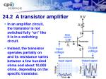 24 2 a transistor amplifier32