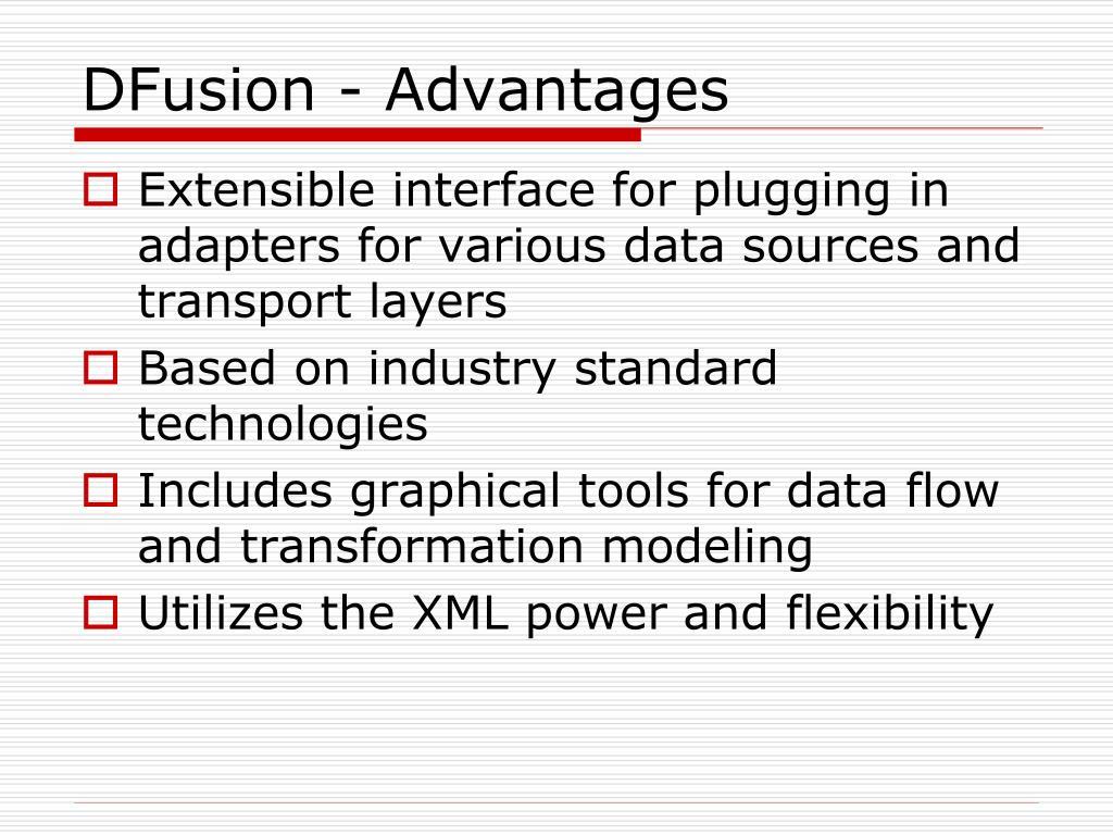 DFusion - Advantages