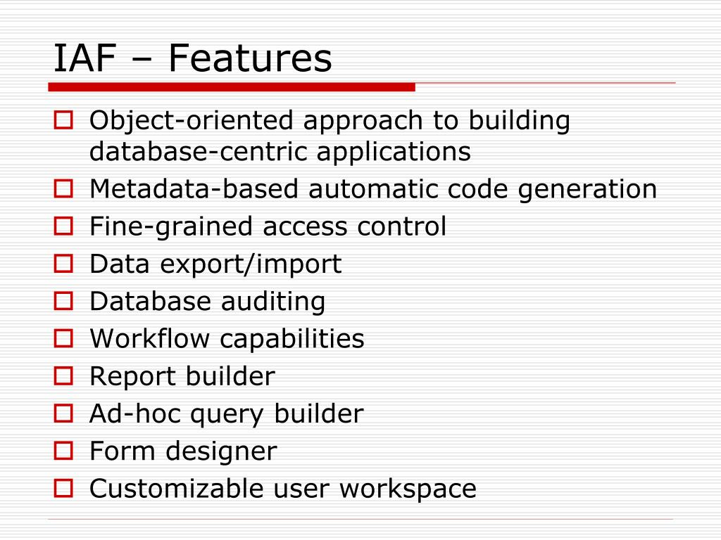 IAF – Features