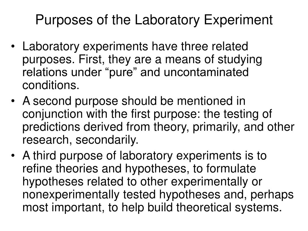 Purposes of the Laboratory Experiment