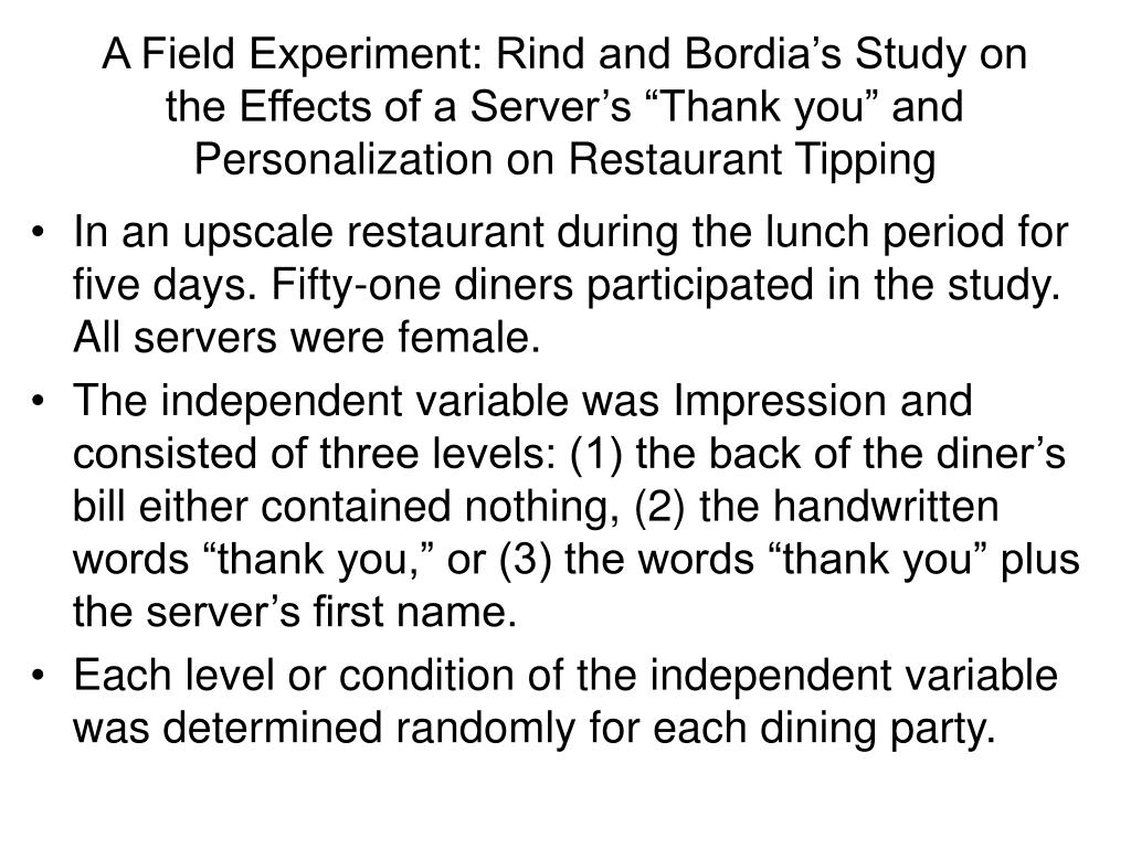 """A Field Experiment: Rind and Bordia's Study on the Effects of a Server's """"Thank you"""" and Personalization on Restaurant Tipping"""