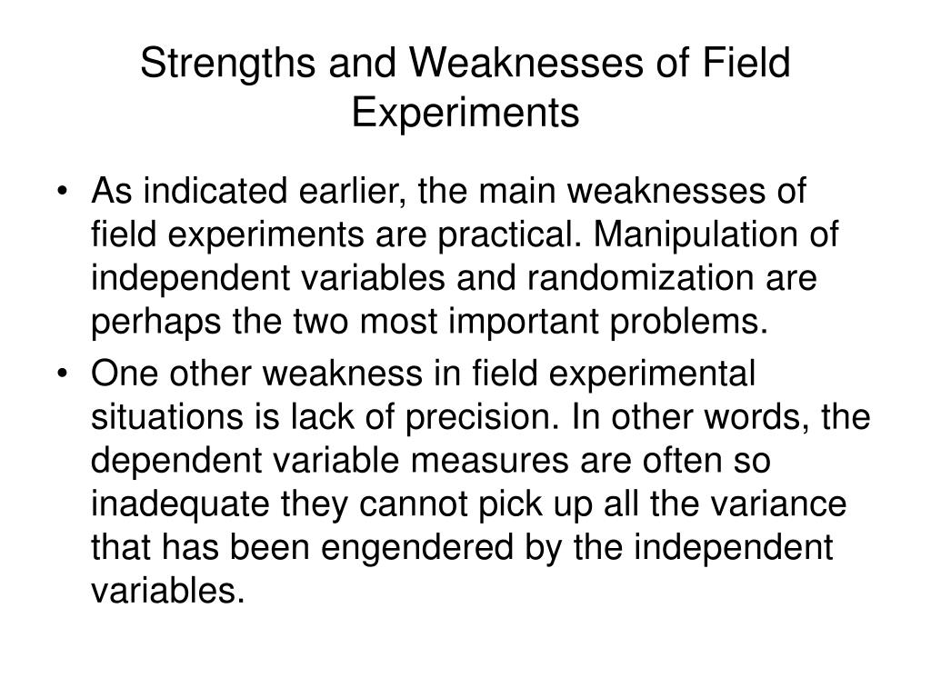 Strengths and Weaknesses of Field Experiments