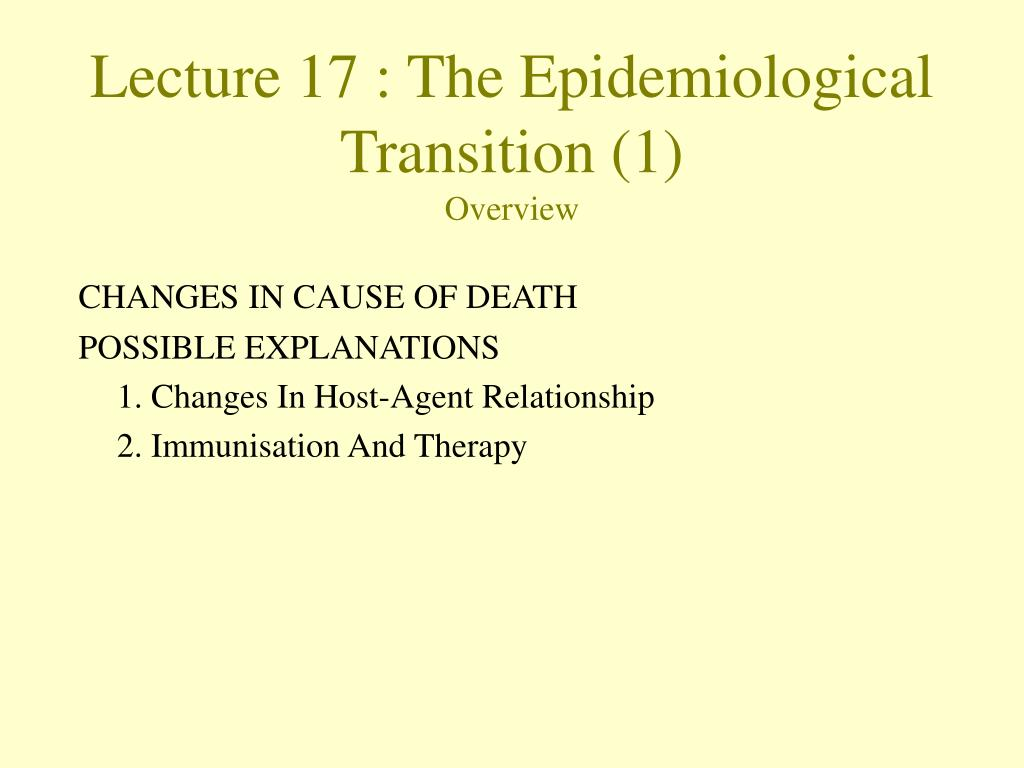 lecture 17 the epidemiological transition 1 overview