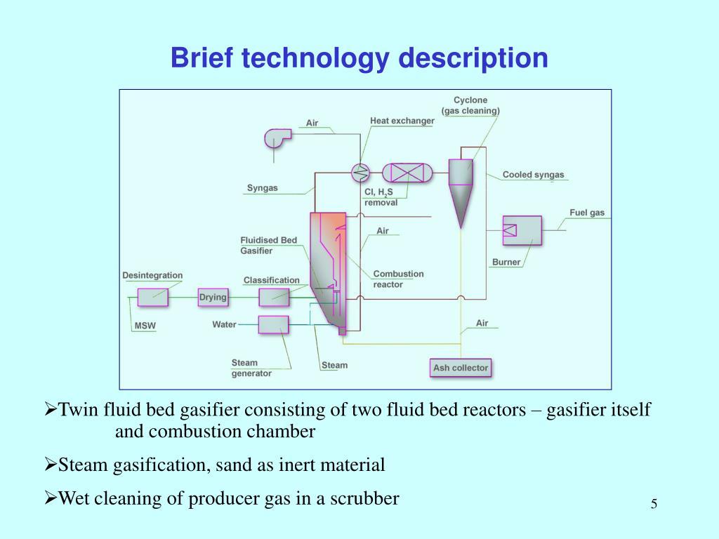 Brief technology description