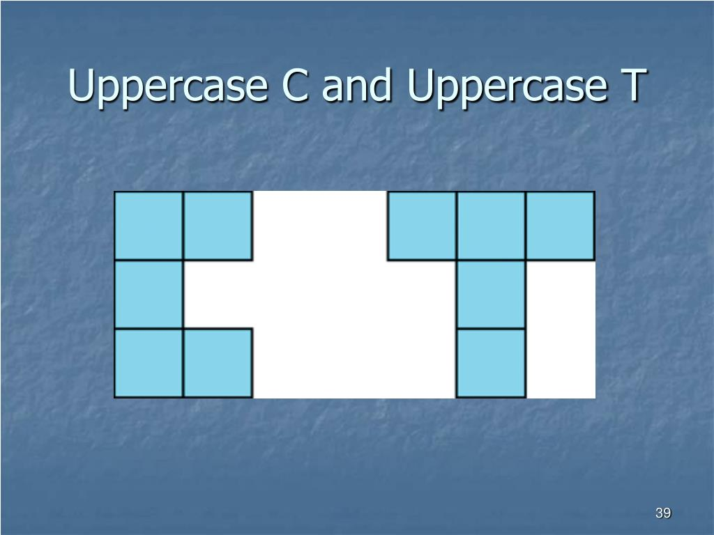 Uppercase C and Uppercase T