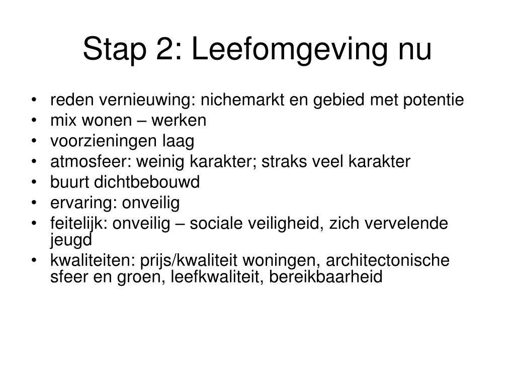 Stap 2: Leefomgeving nu