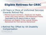 eligible retirees for crsc