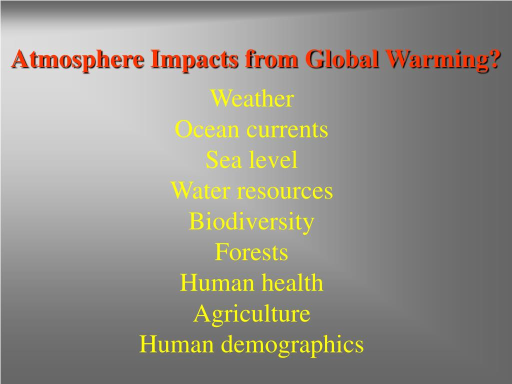 Atmosphere Impacts from Global Warming?