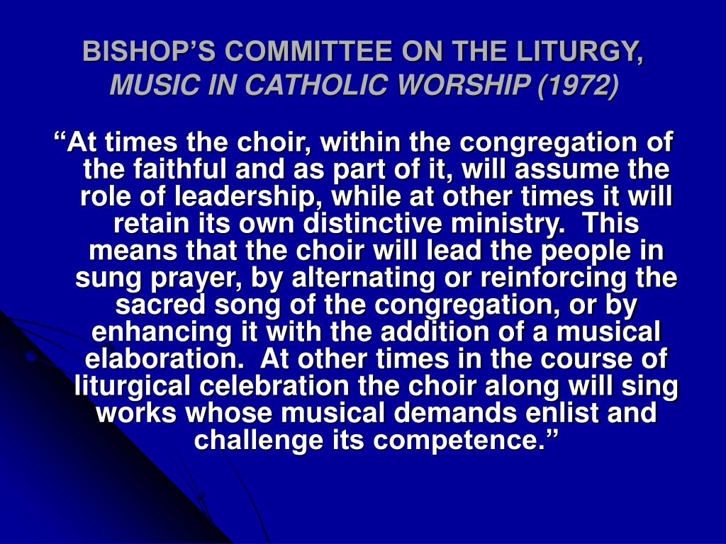 bishop s committee on the liturgy music in catholic worship 1972