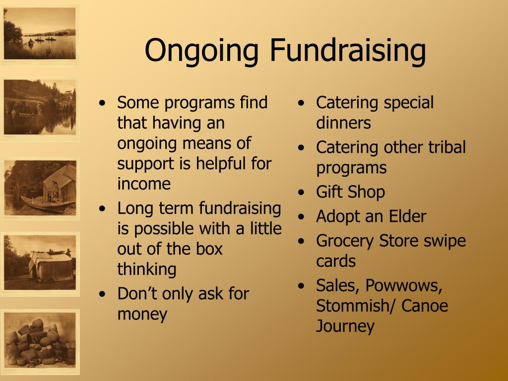 Some programs find that having an ongoing means of support is helpful for income