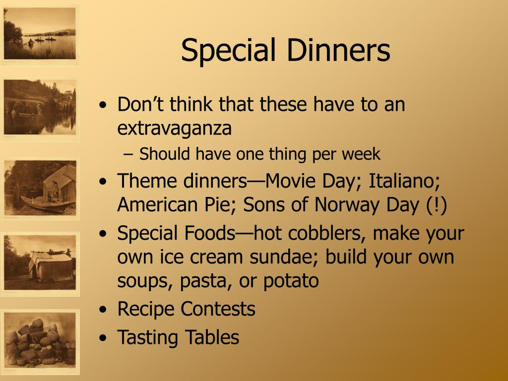 Special Dinners