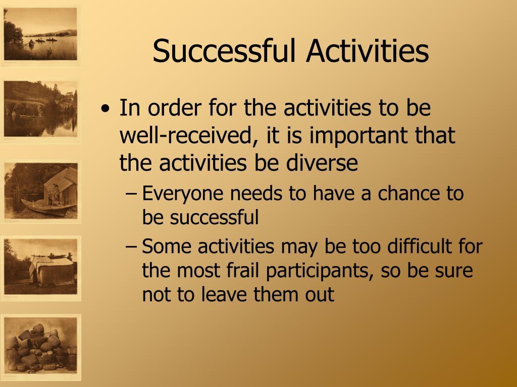 Successful Activities