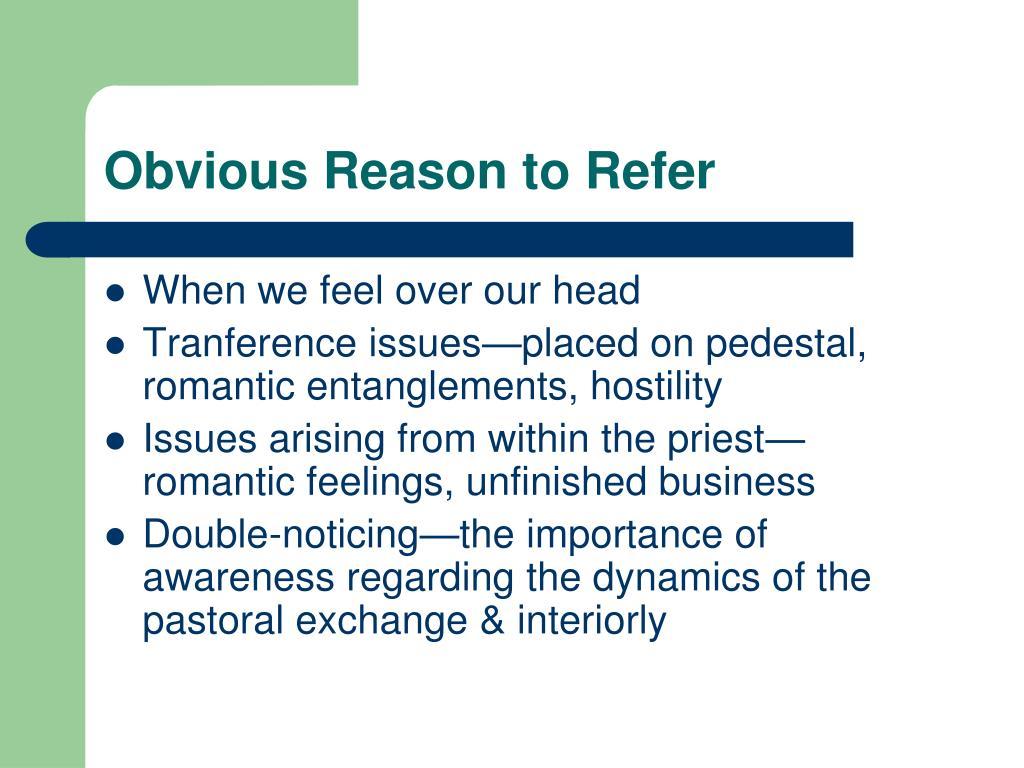 Obvious Reason to Refer