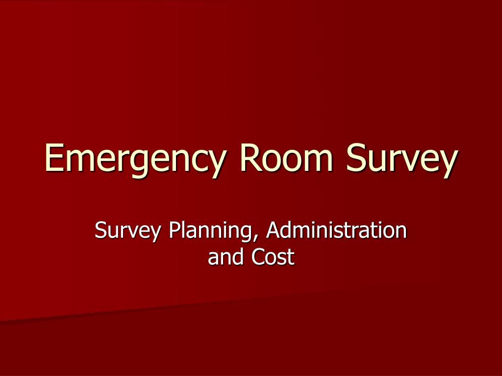 emergency room survey l.