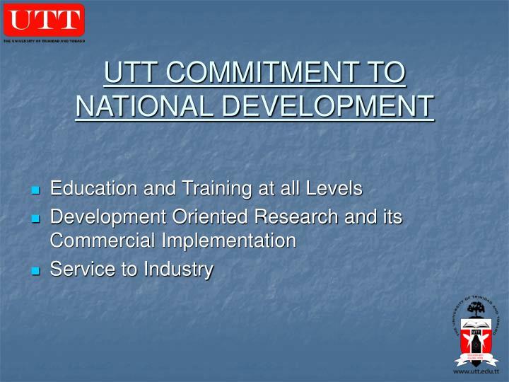 Utt commitment to national development
