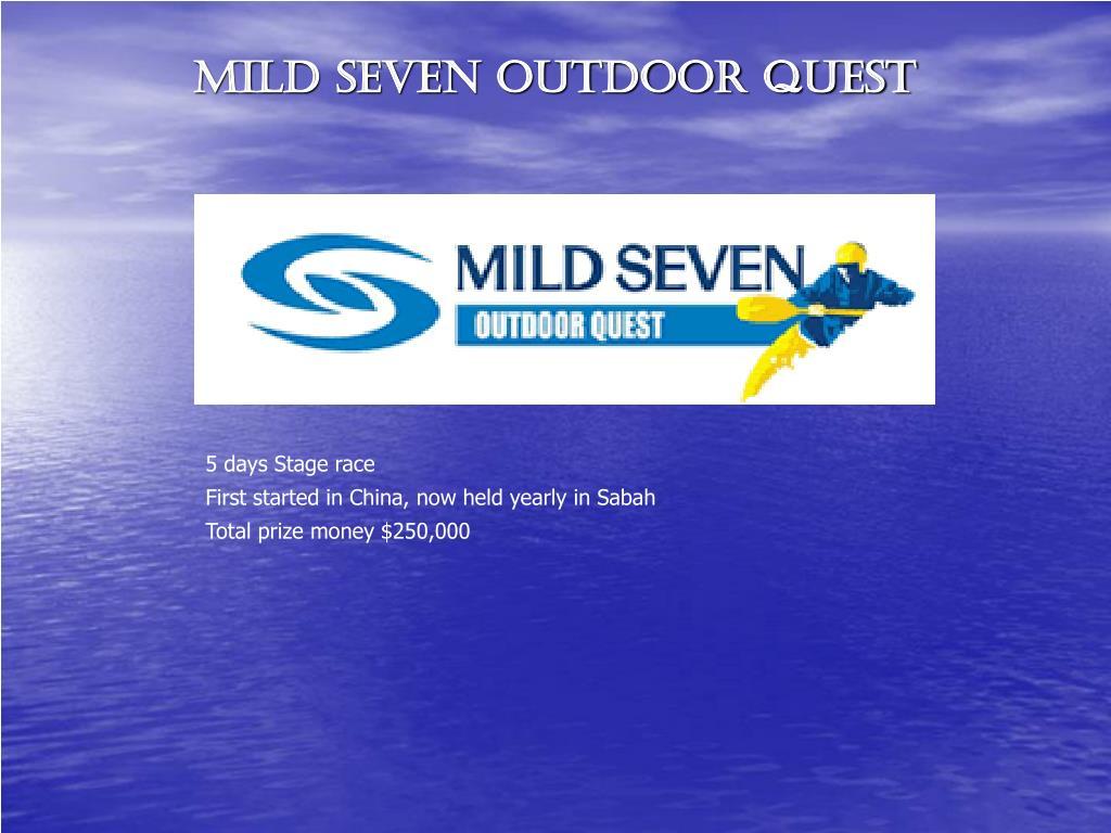 Mild Seven Outdoor Quest