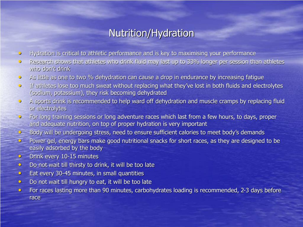 Nutrition/Hydration