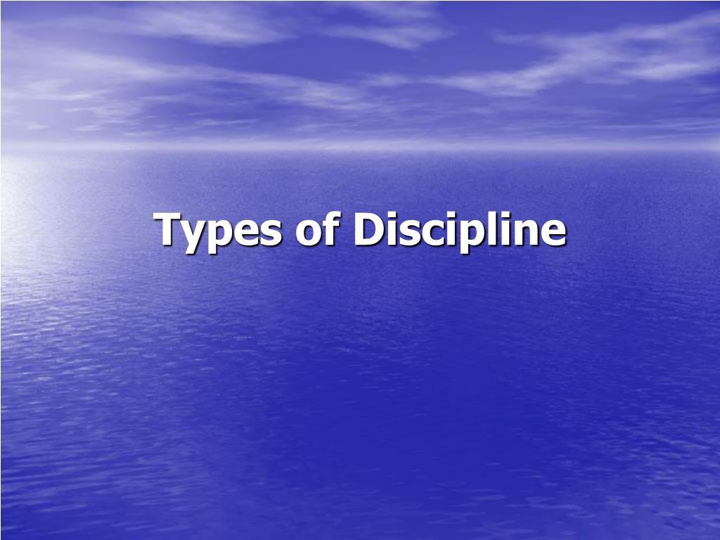 Types of Discipline