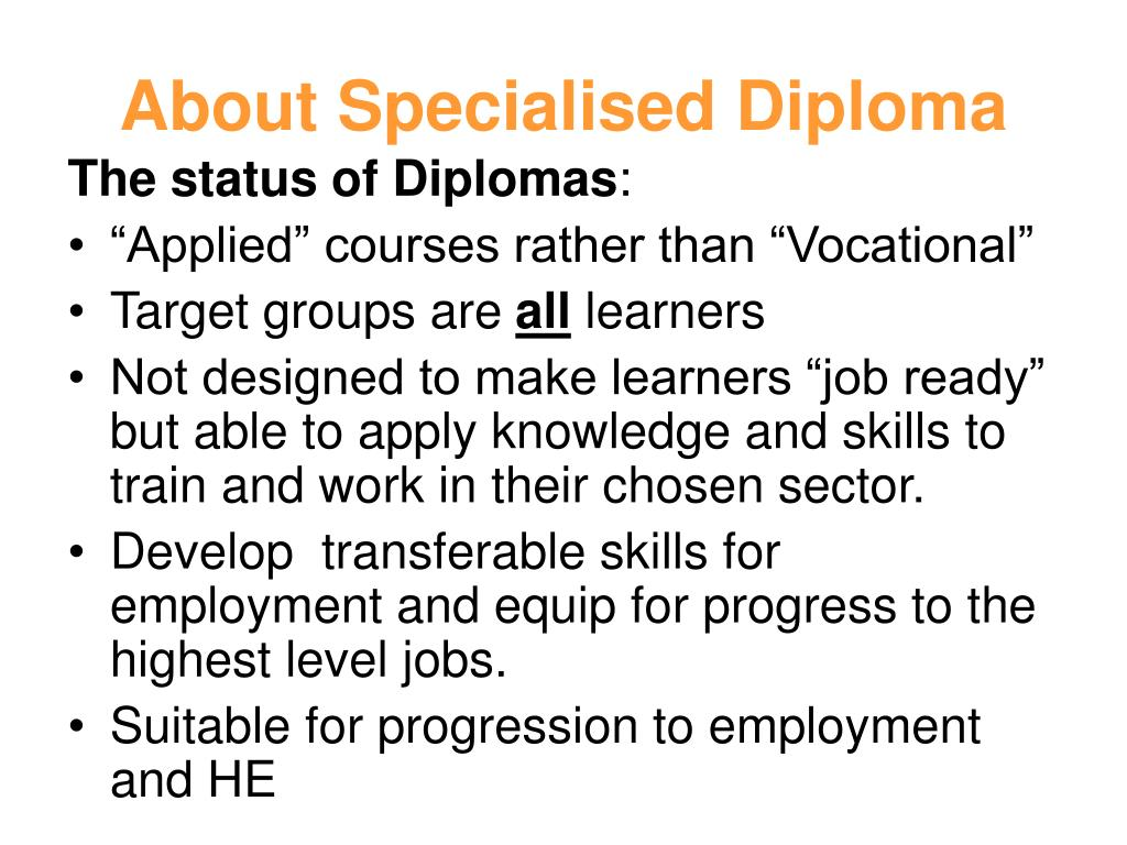 About Specialised Diploma