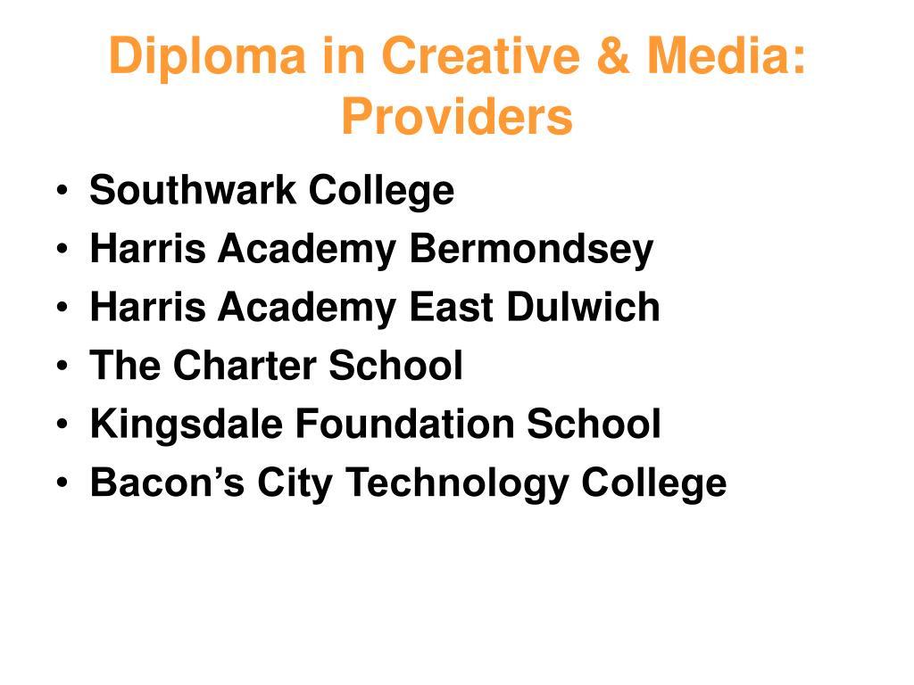 Diploma in Creative & Media: Providers