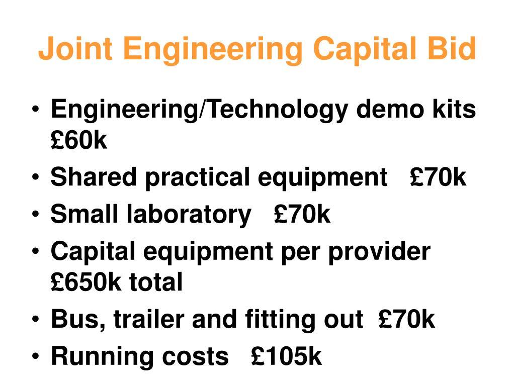 Joint Engineering Capital Bid
