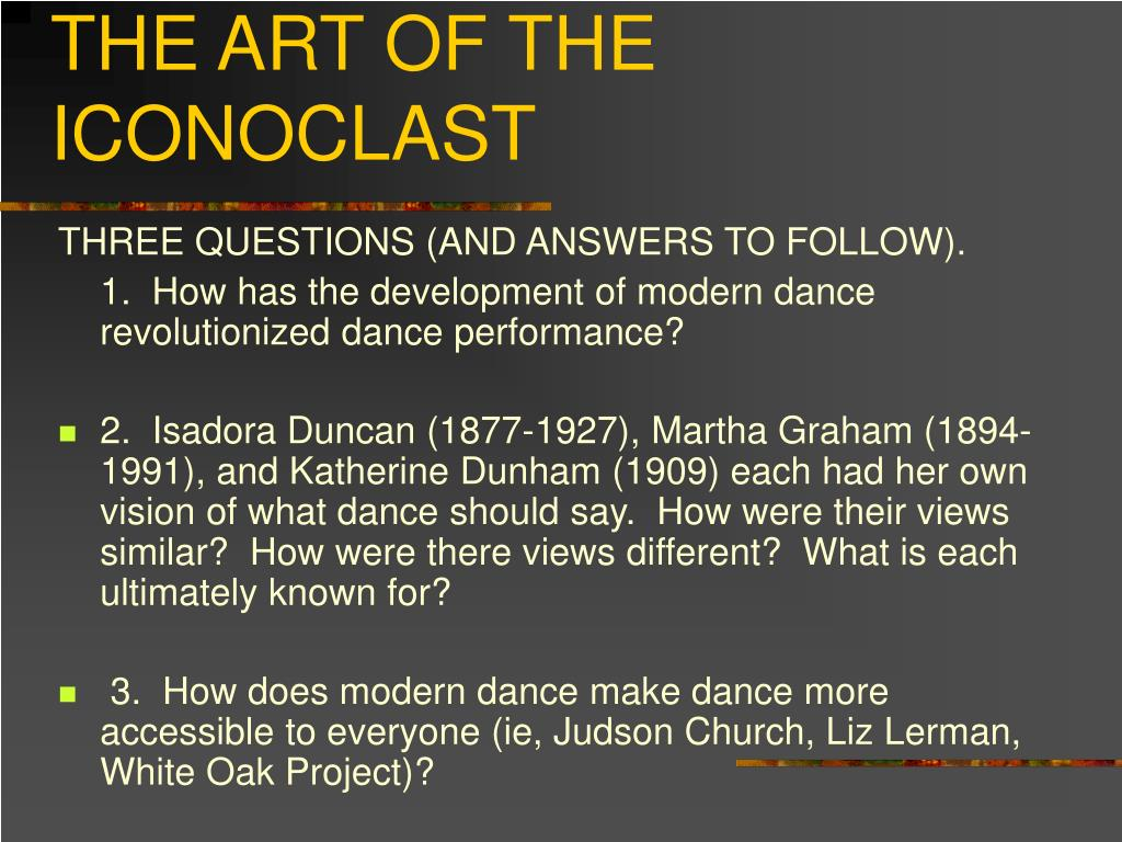 modern dance the art of the iconoclast l.