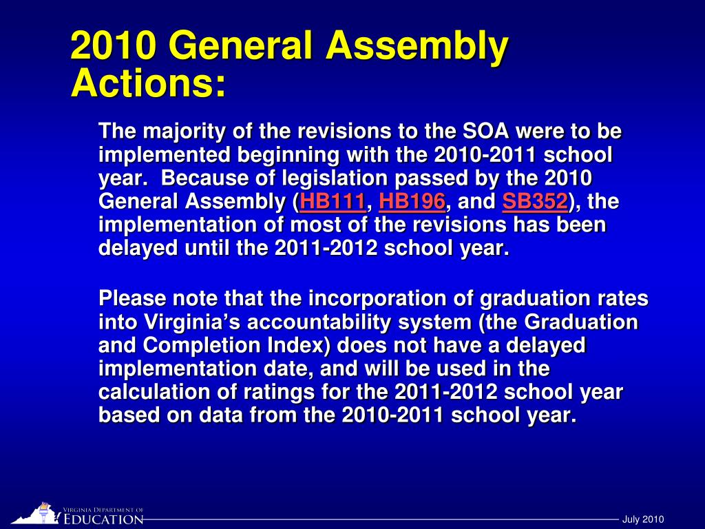 2010 General Assembly Actions: