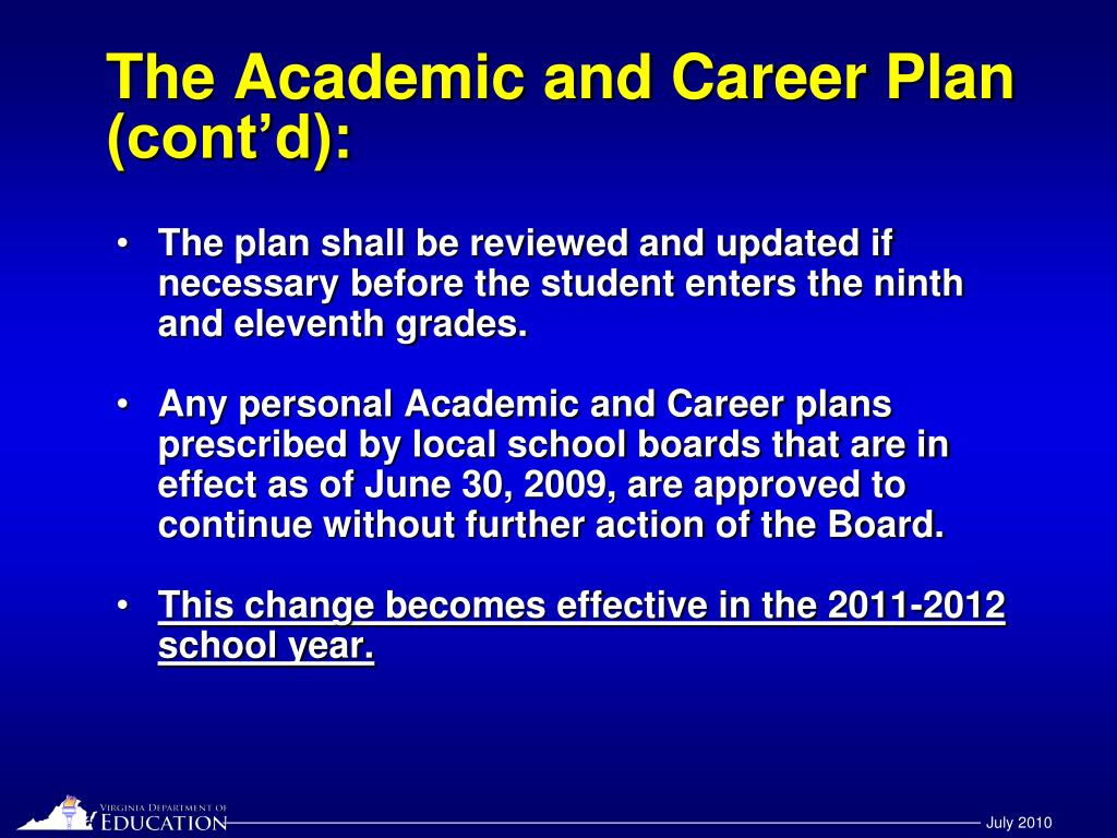 The Academic and Career Plan (cont'd):