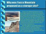why was yucca mountain proposed as a storage site