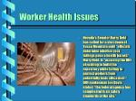 worker health issues